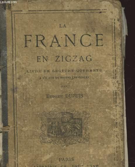 LA FRANCE EN ZIGZAG LIVRE DE LECTURE COURANTE