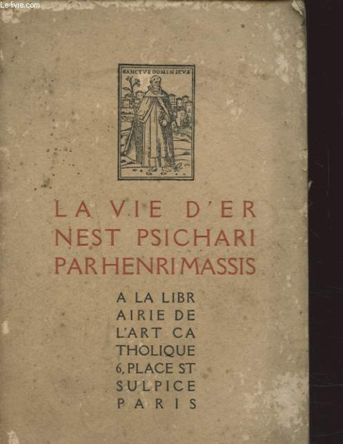 LA VIE D ERNEST PSICHARI