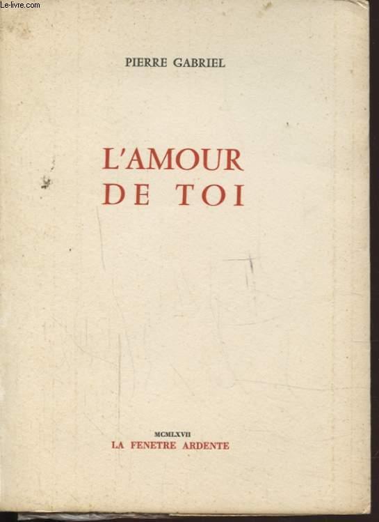 L AMOUR DE TOI