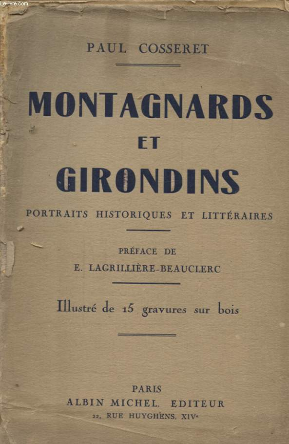 MONTAGNARDS ET GIRONDINS PORTRAITS HISTORIQUES ET LITTERAIRES