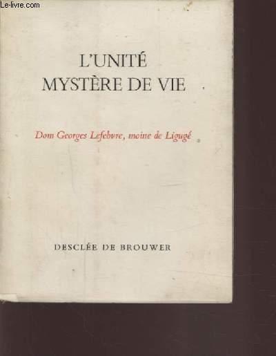 L'UNITE MYSTERE DE VIE.