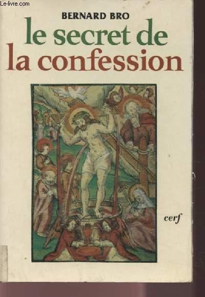 LE SECRET DE LA CONFESSION.