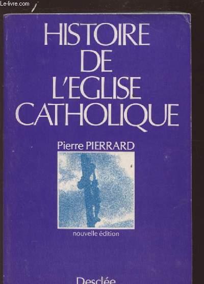 HISTOIRE DE L'EGLISE CATHOLIQUE.