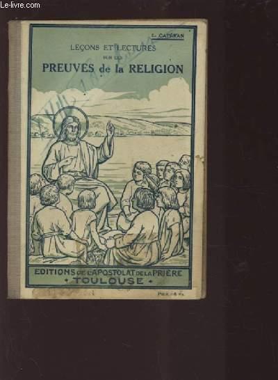 LECONS ET LECTURES SUR LES PREUVES DE LA RELIGION - MANUEL ILLUSTRE A L'USAGE DES ECOLES, DES CATECHISMES ET DES PATRONAGES.