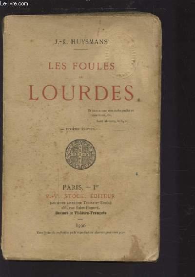LES FOULES DE LOURDES - 10° édition.