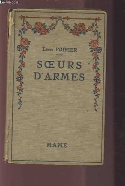 SOEURS D'ARMES - N°312 - Episodes inspirés par l'héroïsme de Louise de Bettignies de Leonies Vanhoutte et de toutes les femmes admirables des pays envahis 1914-1918.