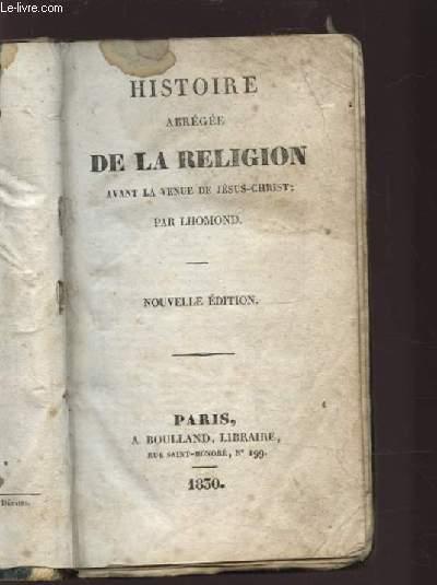 HISTOIRE ABREGEE DE LA RELIGION AVANT LA REVUE DE JESUS CHRIST - N°199.