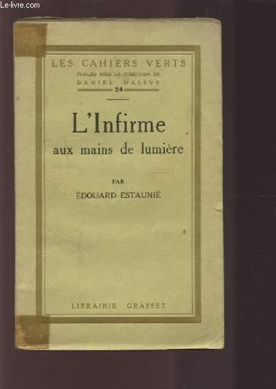 L'INFIRME AUX MAINS DE LUMIERE.