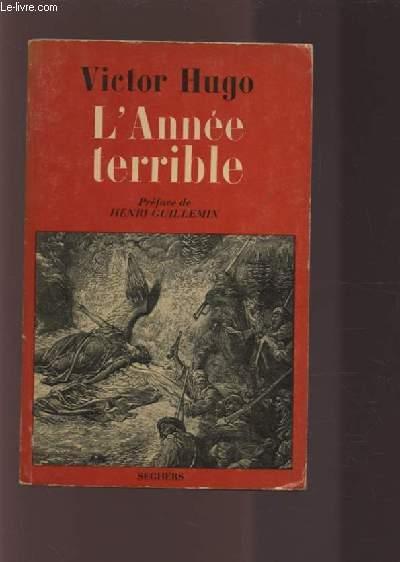 L'ANNEE TERRIBLE -