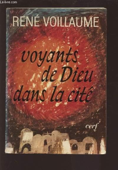 VOYANTS DE DIEU DANS LA CITE - LETTRES AUX FRATERNITES IV.