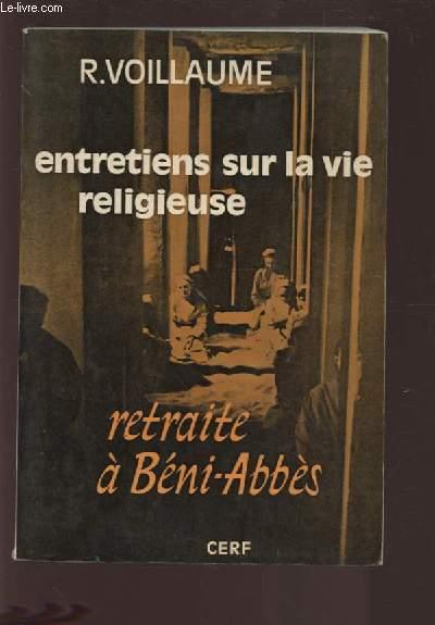 ENTRETIENS SUR LA VIE RELIGIEUSE - RETRAITE A BENI ABBES.