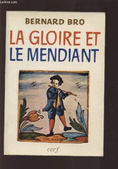 LA GLOIRE ET LE MENDIANT.