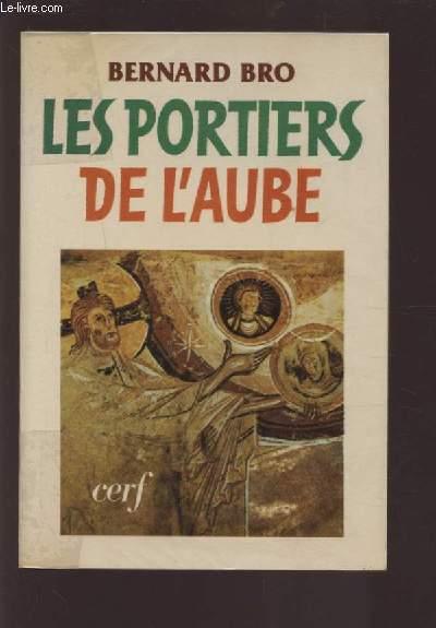 LES PORTIERS DE L'AUBE.
