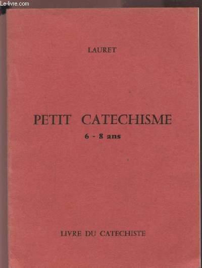 PETIT CATECHISME - 6-8 ANS.