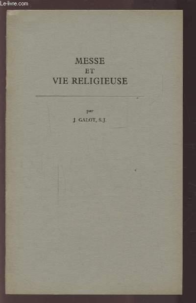MESSE ET VIE RELIGIEUSE - EXTRAIT DE LA REVUE DES COMMUNAUTES RELIGIEUSES.