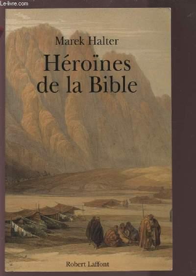 HEROINES DE LA BIBLE.