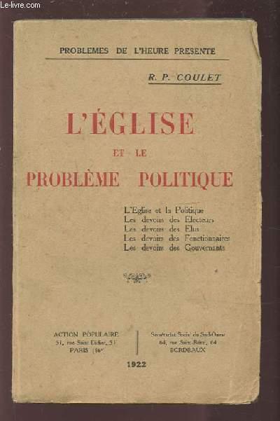 L'EGLISE ET LE PROBLEME POLITIQUE.