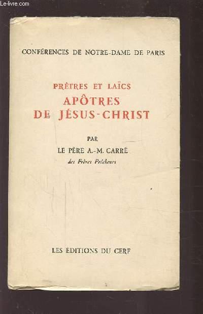 PRETRES ET LAICS - APOTRES DE JESUS CHRIST.