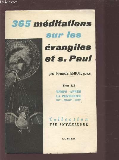 365 MEDITATIONS SUR LES EVANGILES ET SAINT PAUL - TOME 3.