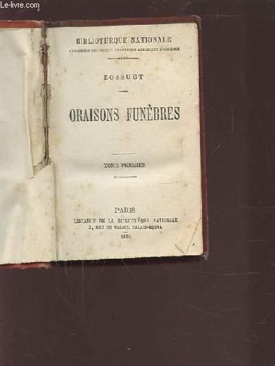 ORAISONS FUNEBRES - TOME PREMIER.