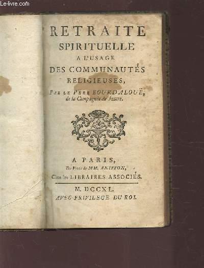 RETRAITE SPIRITUELLE A L'USAGE DES COMMUNAUTES RELIGIEUSES.