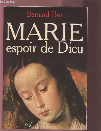 MARIE - ESPOIR DE DIEU.