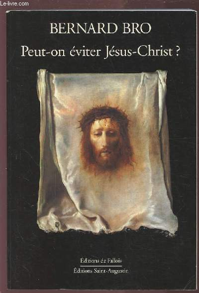 PEUT ON EVITER JESUS CHRIST ?.