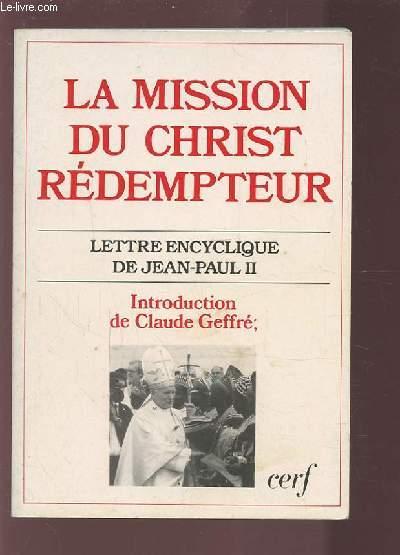 LA MISSION DU CHRIST REDEMPTEUR - LETTRE ENCYCLIQUE DE JEAN PAUL II.