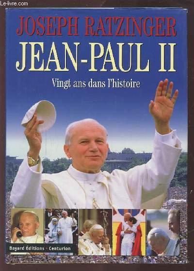 JEAN PAUL II - VINGT ANS DANS L'HISTOIRE.