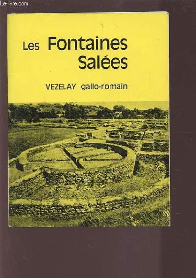 LES FONTAINES SALEES - OUVRAGE ILLUSTRE DE 35 PHOTOGRAPHIES ET CARTES EN NOIR ET BLANC.