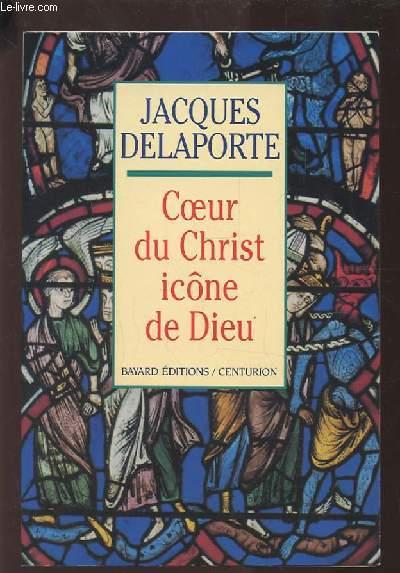 COEUR DU CHRIST ICONE DE DIEU.