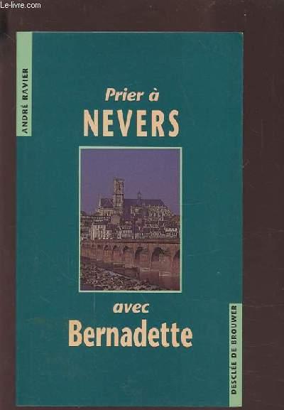 PRIER A NEVERS AVEC BERNADETTE.