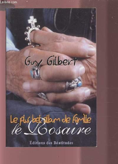 LE ROSAIRE - LE PLUS BEL ALBUM DE FAMILLE.