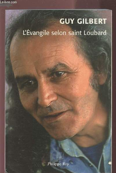 L'EVANGILE SELON SAINT LOUBARD.