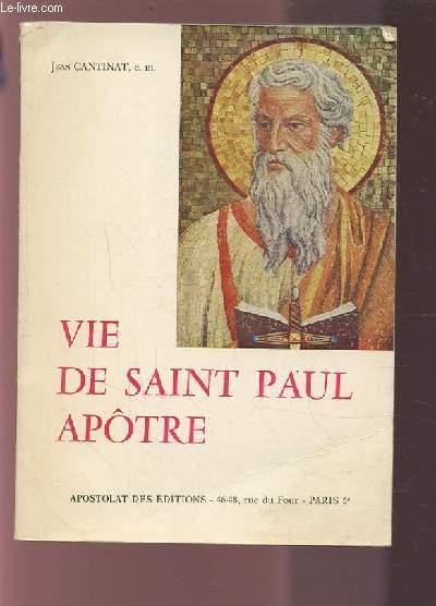 VIE DE SAINT PAUL APOTRE.