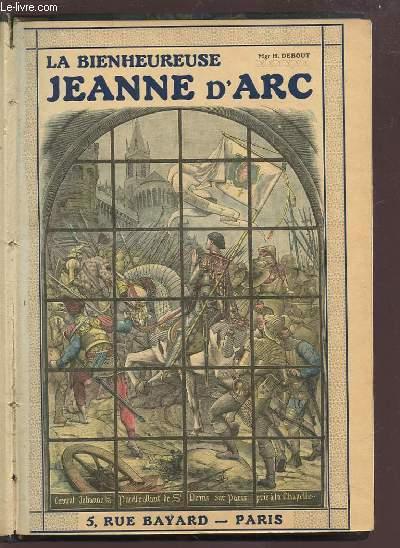 HISTOIRE ADMIRABLE DE LA BIENHEUREUSE JEANNE D'ARC.