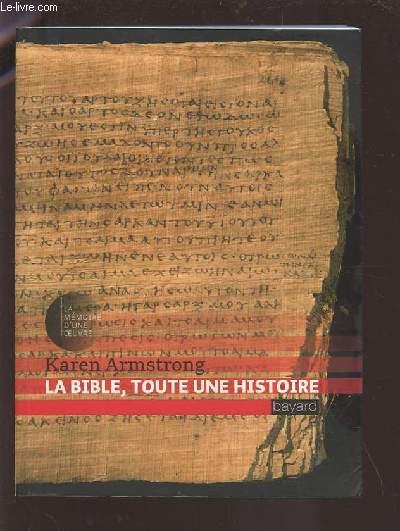 LA BIBLE, TOUTE UNE HISTOIRE.