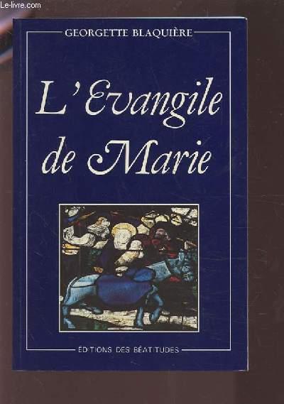 L'EVANGILE DE MARIE.