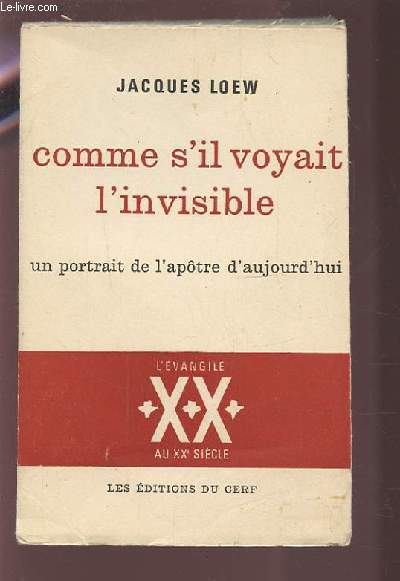COMME S'IL VOYAIT L'INVISIBLE - UN PORTRAIT DE L'APOTRE D'AUJOURD'HUI.