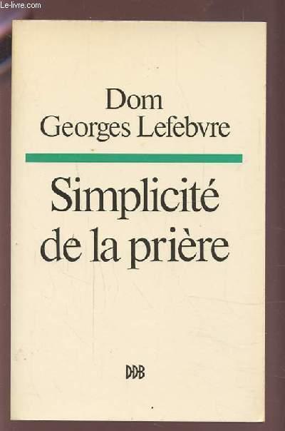 SIMPLICITE DE LA PRIERE.