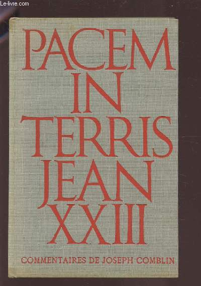 PACEM IN TERRIS - COMMENTAIRES DE JOSEPH COMBLIN.