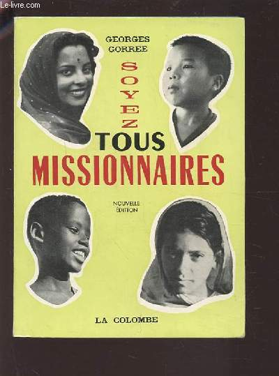 SOYEZ TOUS MISSIONNAIRES.