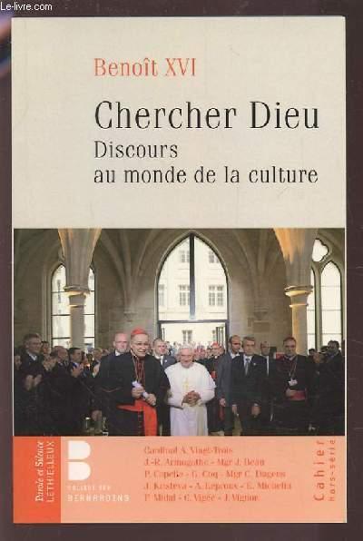 CHERCHER DIEU - DISCOURS AU MONDE DE LA CULTURE.