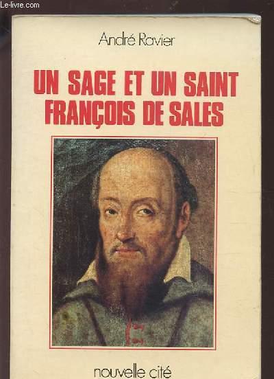 UN SAGE ET UN SAINT FRANCOIS DE SALES.