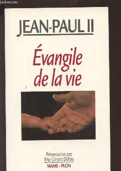 EVANGILE DE LA VIE.