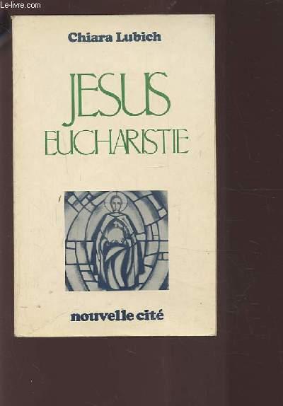 JESUS EUCHARISTIE.