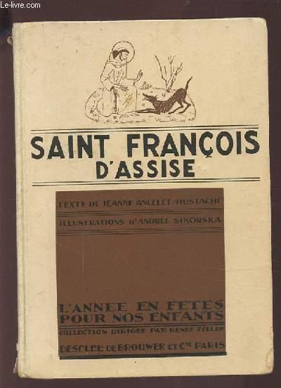 SAINT FRANCOIS D'ASSISE - L'ANNEE EN FETES POUR NOS ENFANTS.