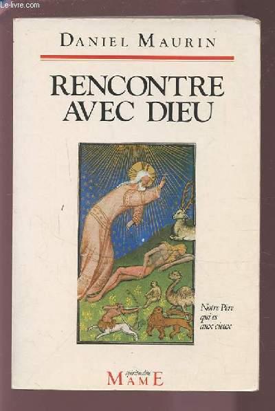 RENCONTRE AVEC DIEU.