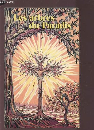 LES ARBRES DU PARADIS.