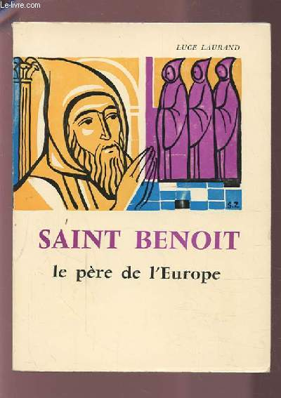 SAINT BENOIT - LE PERE DE L'EUROPE.